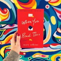 Book Review: When You Read This by Mary Adkins