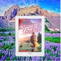 Book Review: Need Me, Cowboy by Maisey Yates