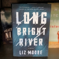 Audiobook Review: Long Bright River by Liz Moore